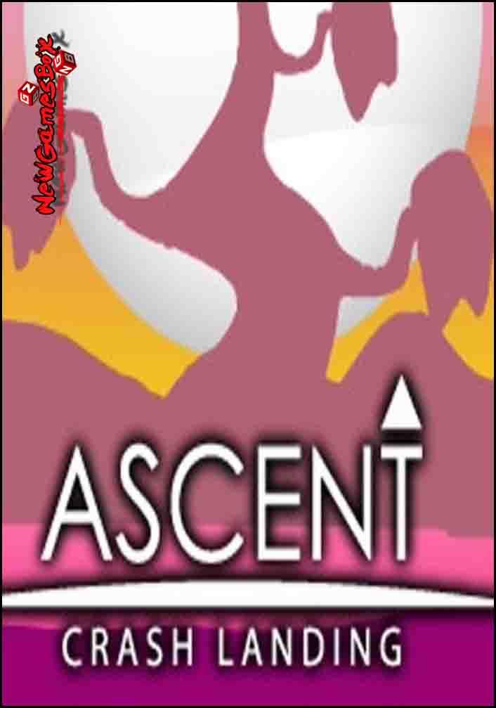 ASCENT Crash Landing Free Download