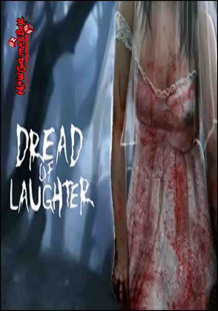 Dread Of Laughter Free Download