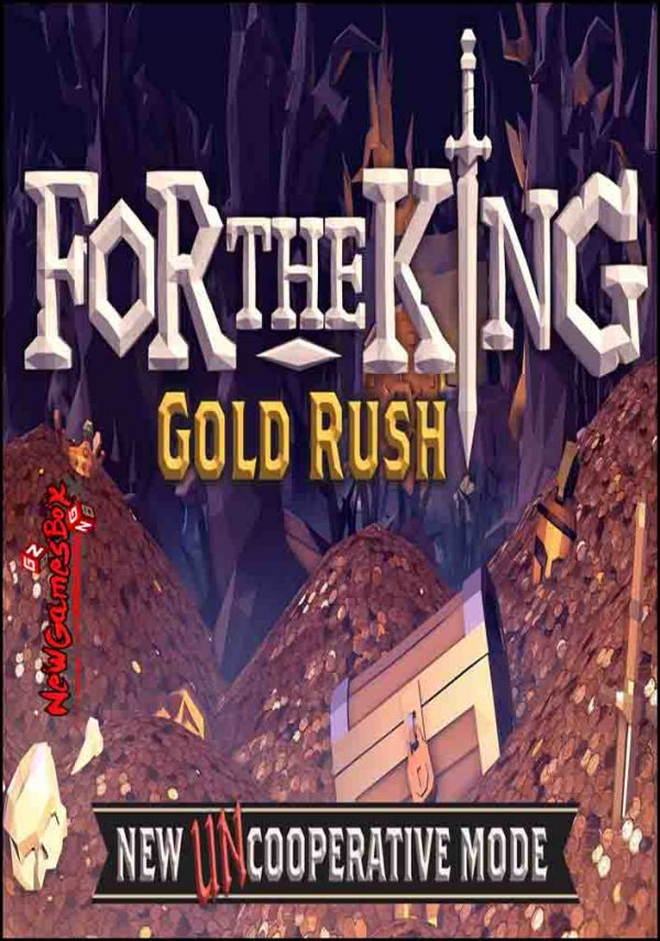 For The King Gold Rush Free Download