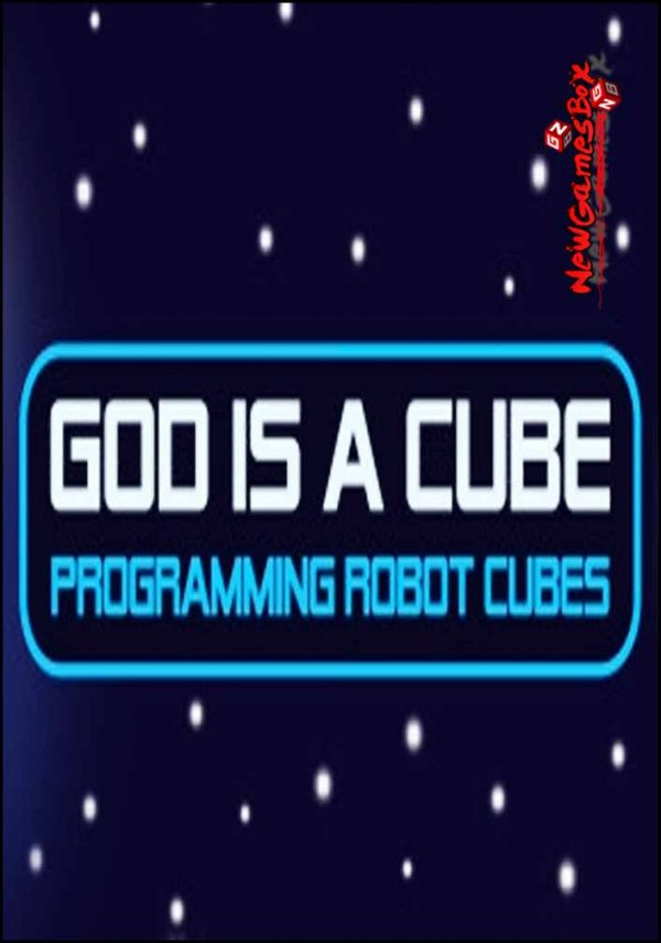 God Is A Cube Programming Robot Cubes Free Download