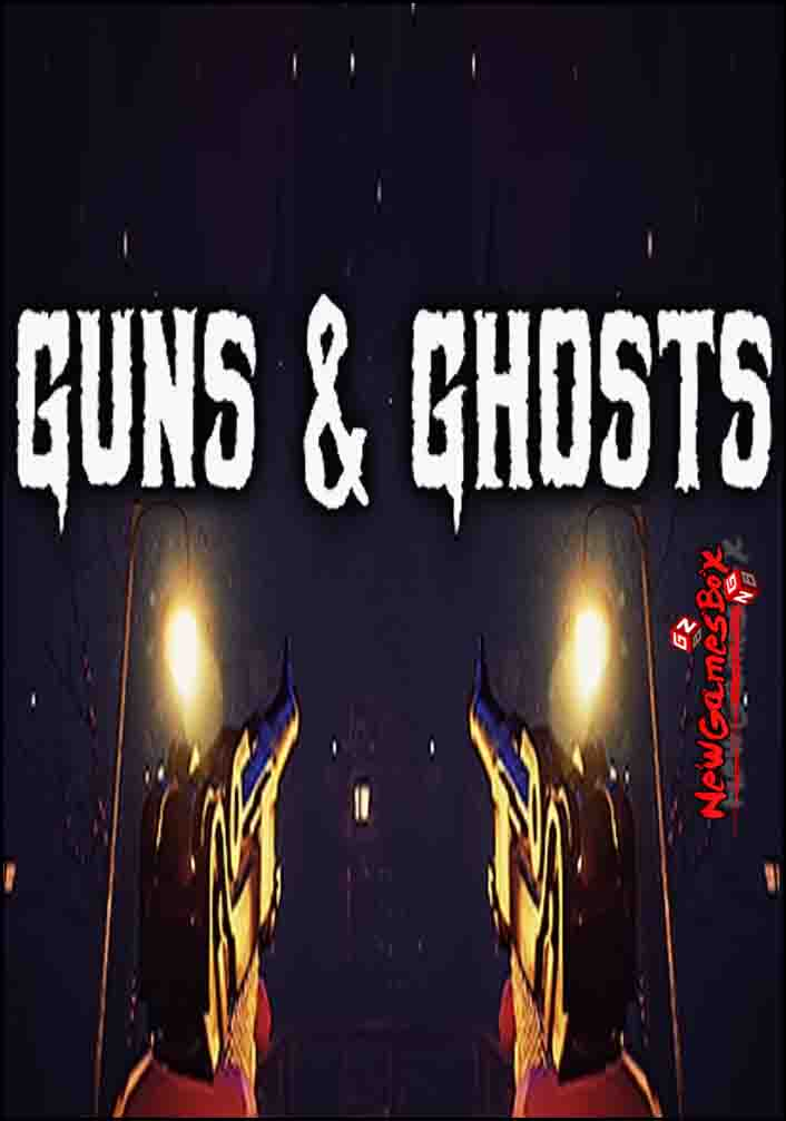 Guns And Ghosts Free Download