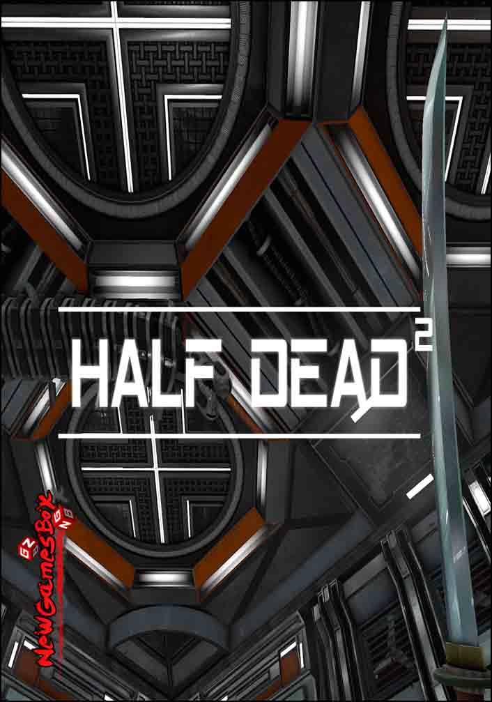 HALF DEAD 2 Free Download