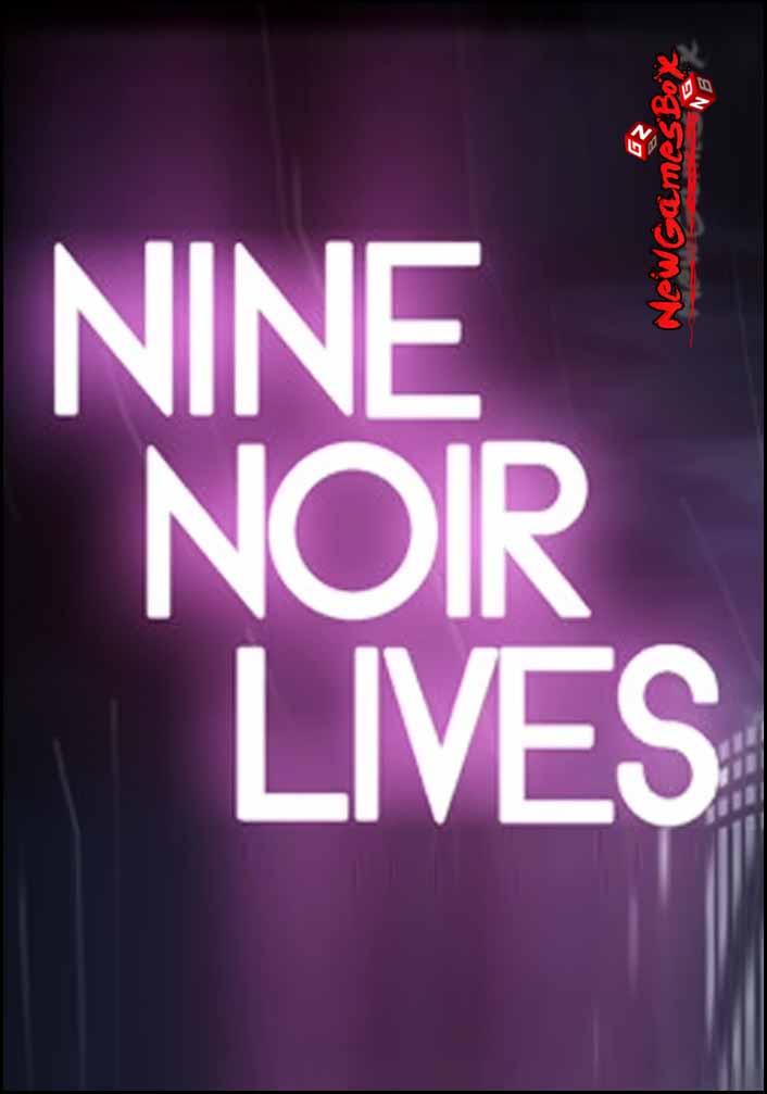 Nine Noir Lives Free Download
