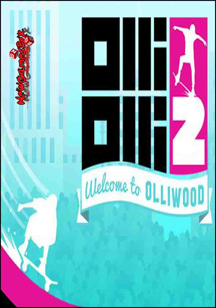 OlliOlli2 Welcome To Olliwood Free Download