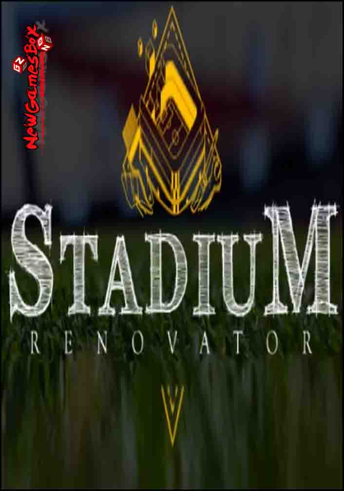 Stadium Renovator Free Download