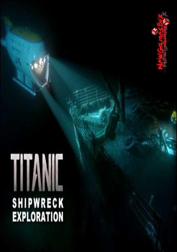 TITANIC Shipwreck Exploration Free Download