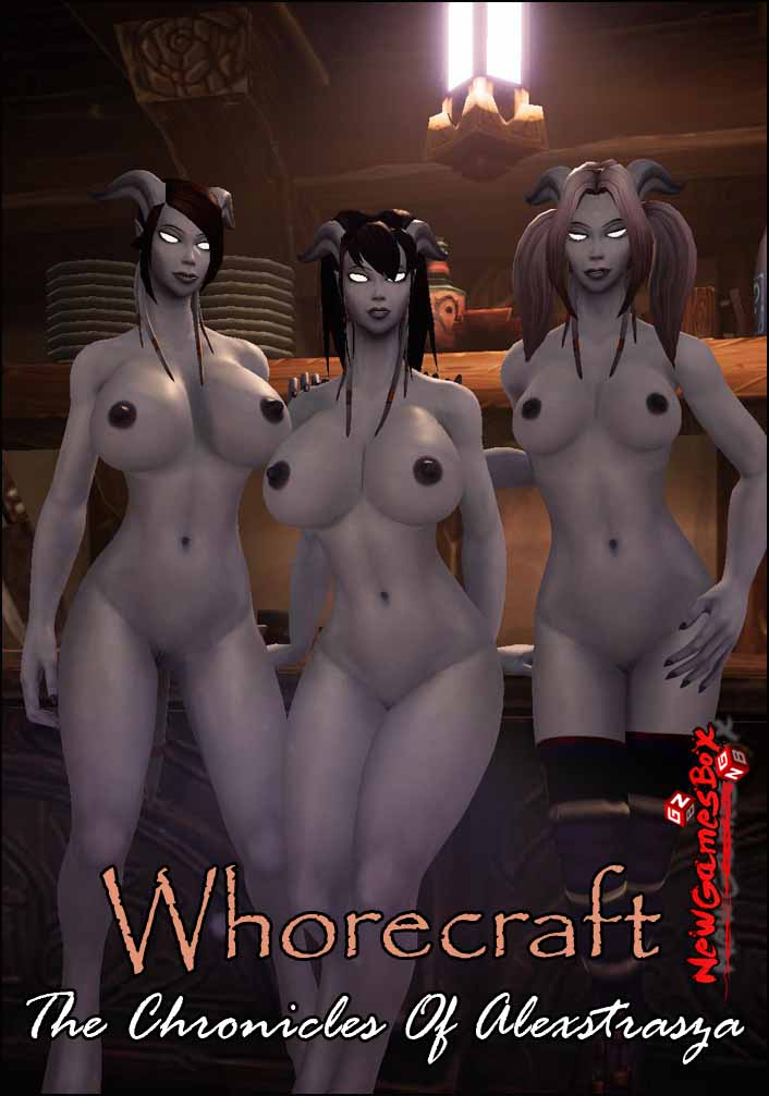 Whorecraft The Chronicles Of Alexstrasza Free Download