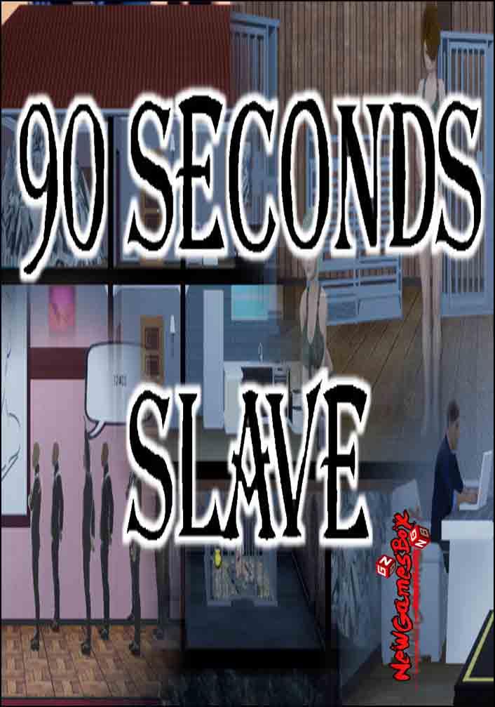 90 Seconds Slave Free Download