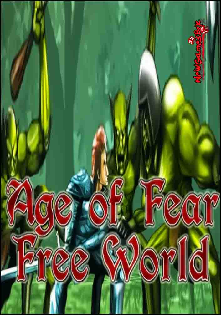 Age Of Fear The Free World Free Download