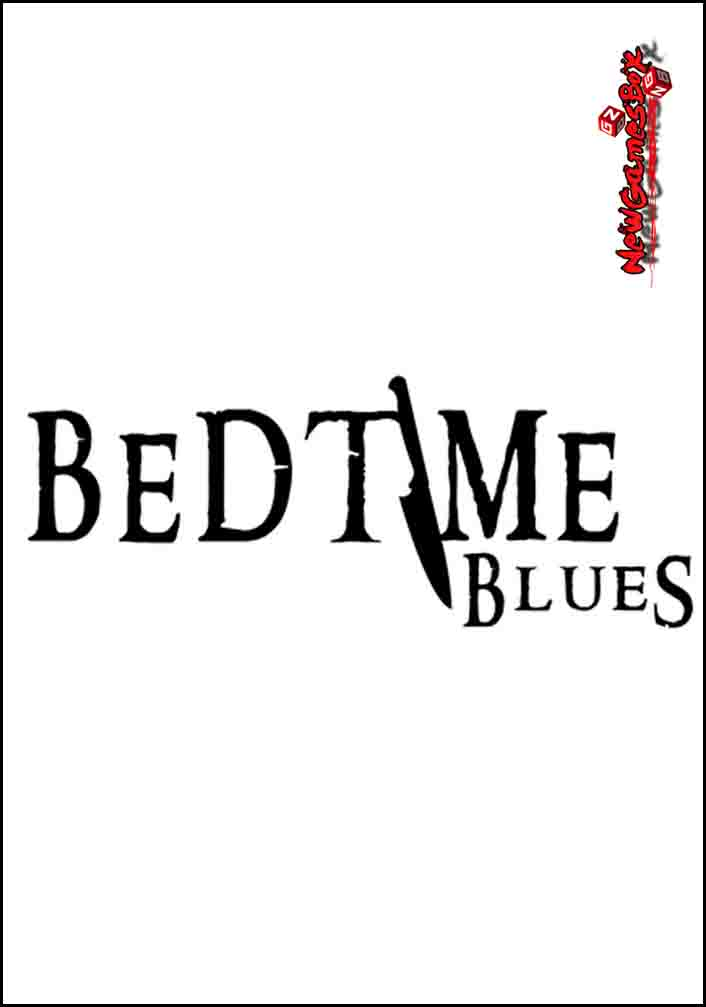 Bedtime Blues Free Download