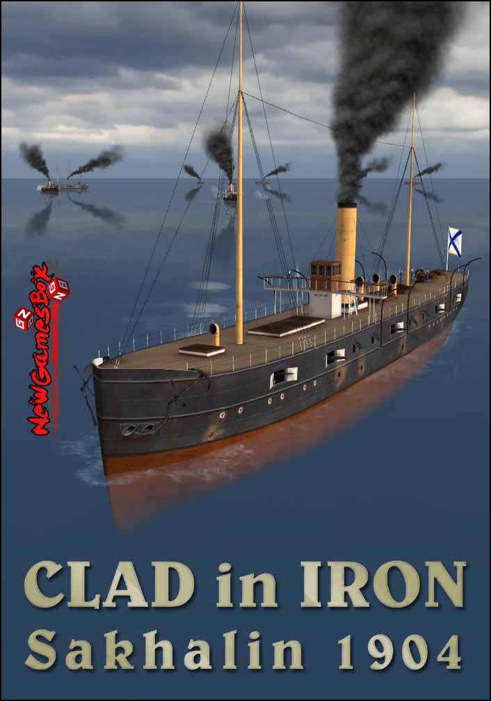 Clad In Iron Sakhalin 1904 Free Download