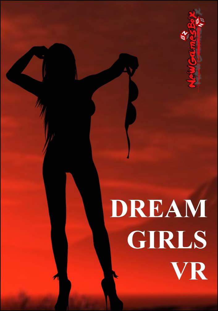 Dream Girls VR Free Download