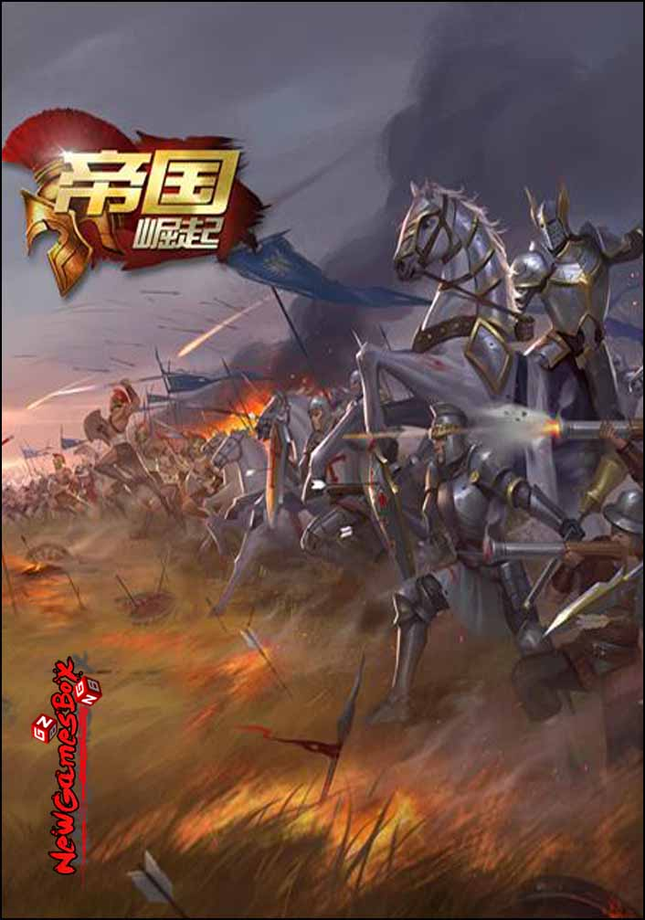 Empires The Rise Free Download