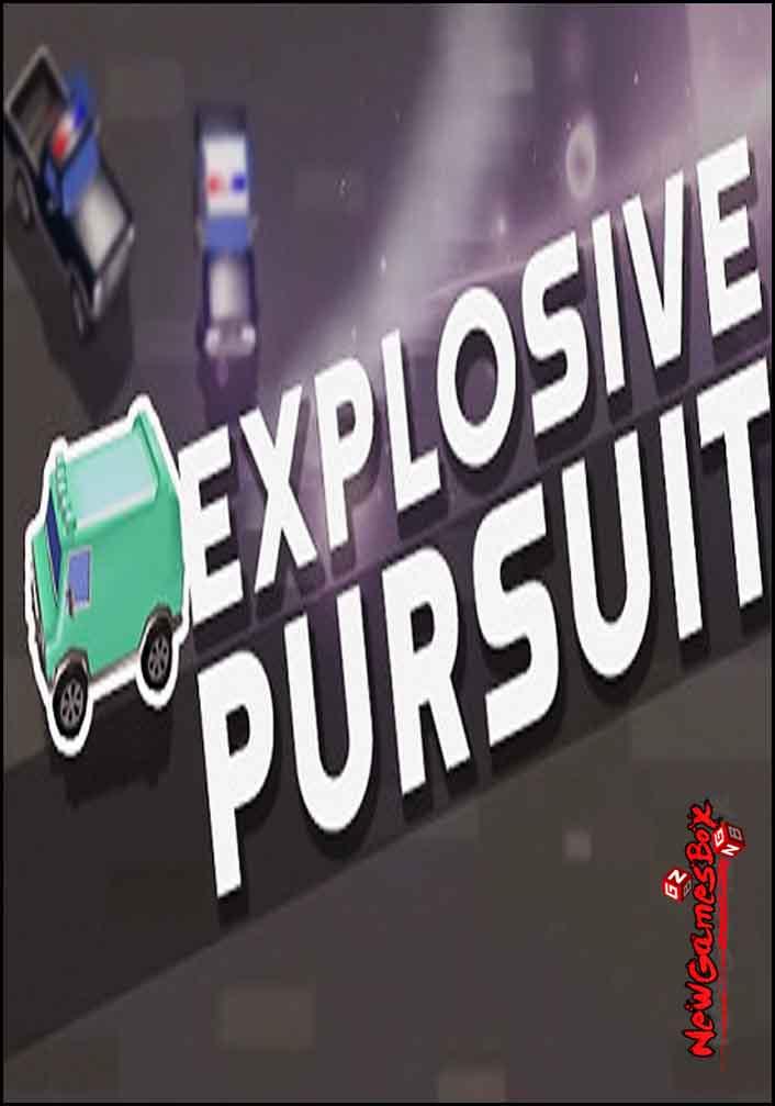 Explosive Pursuit Free Download
