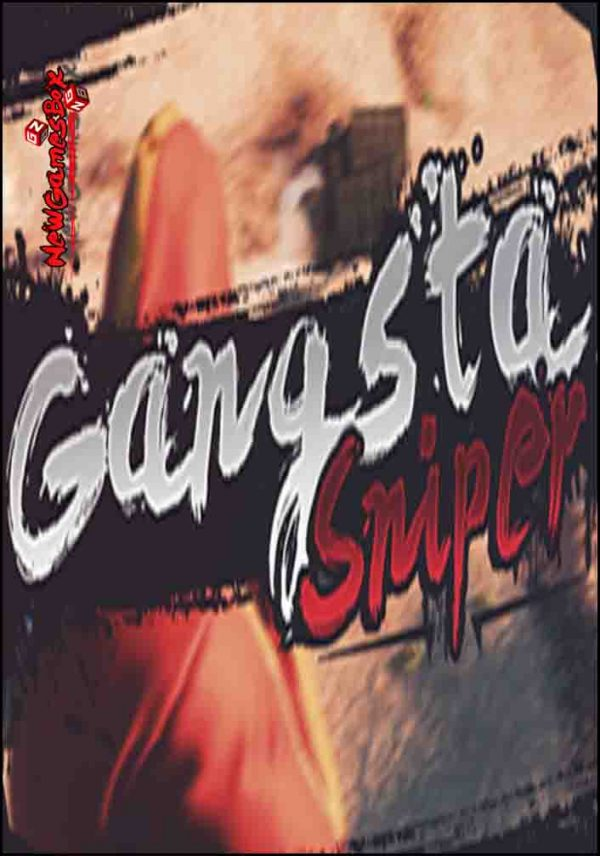 Gangsta Sniper Free Download