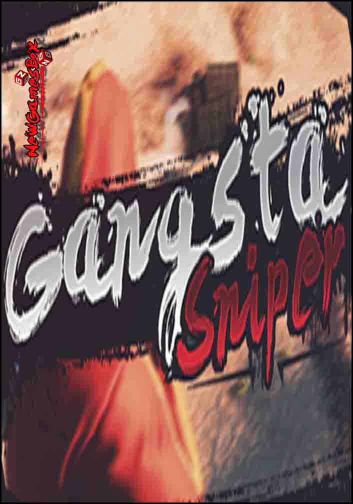 Gangsta Sniper Free Download