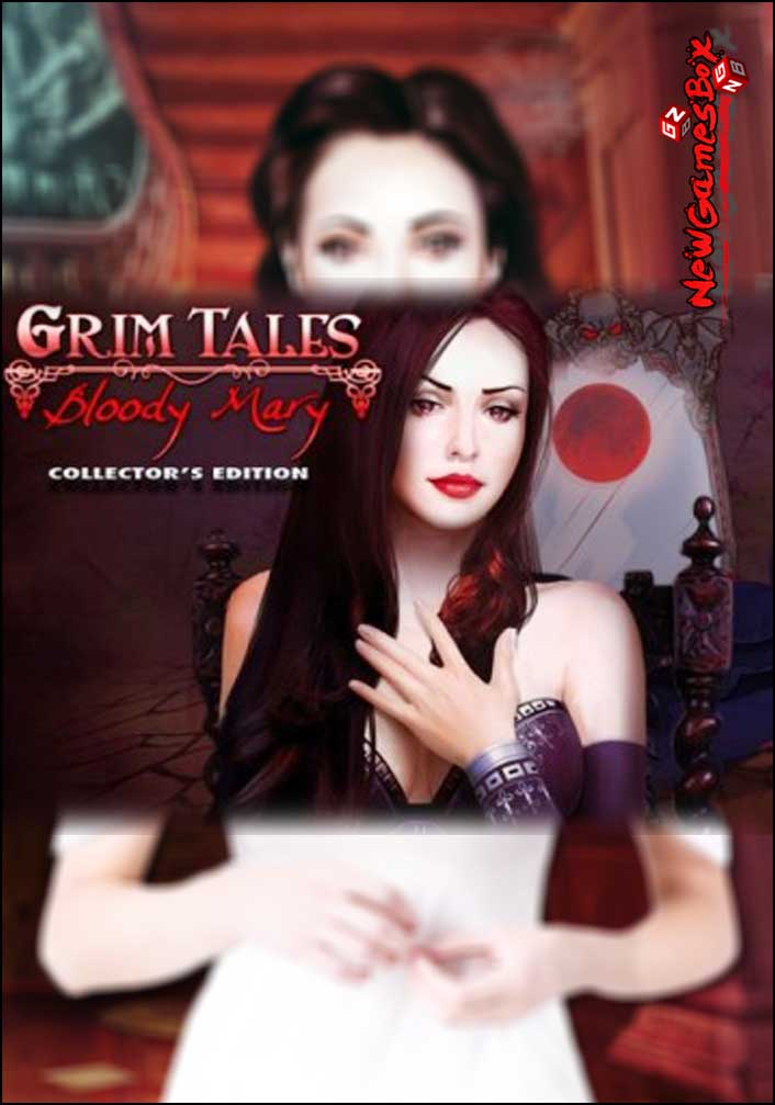 Grim Tales Bloody Mary Collectors Edition Free Download