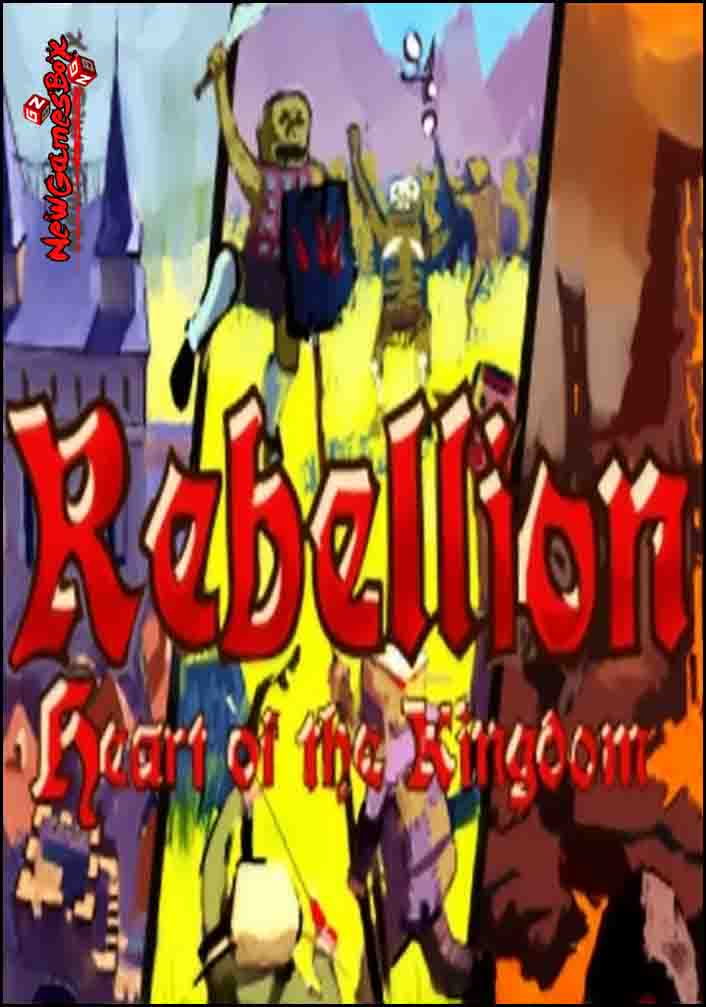 Heart Of The Kingdom Rebellion Free Download