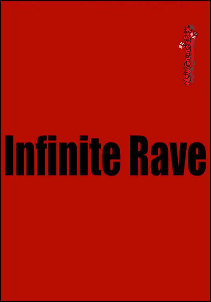 Infinite Rave Free Download
