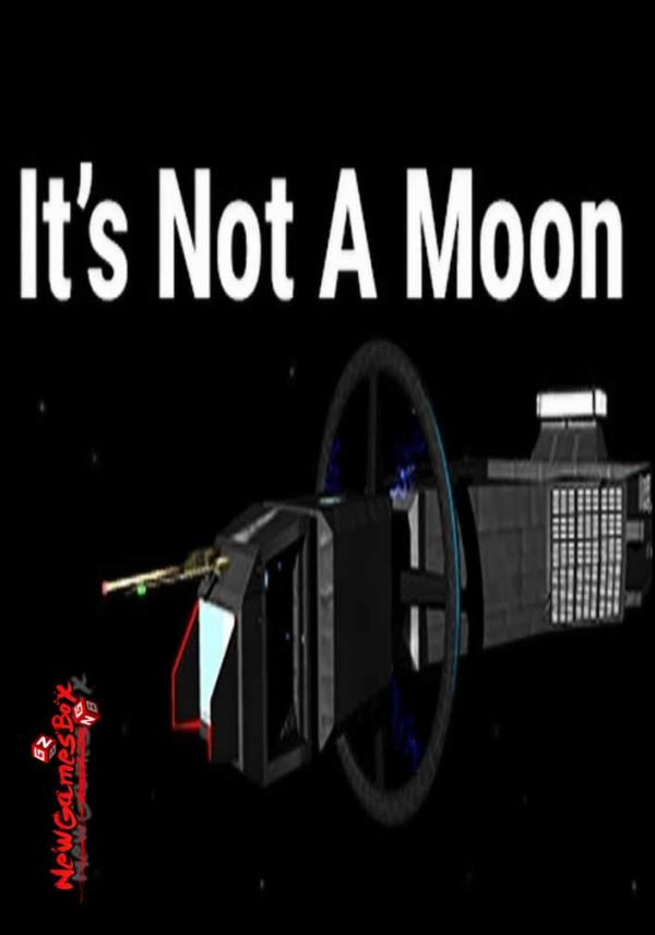 Its Not A Moon Free Download
