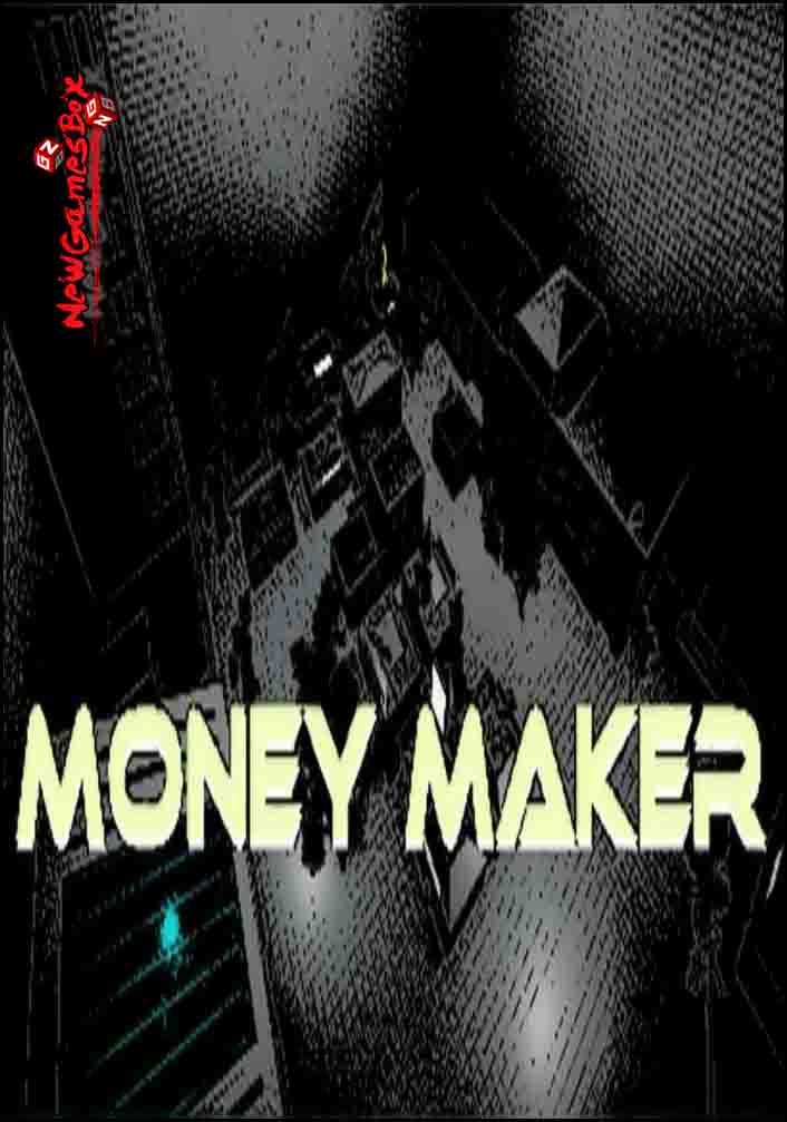 Money Maker Free Download