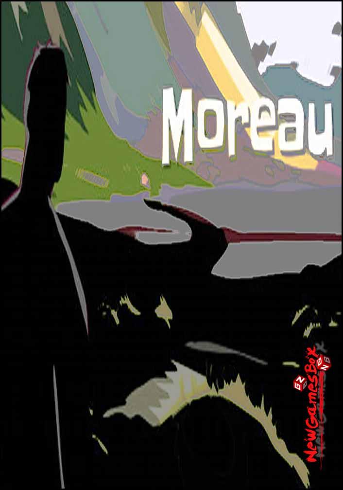 Moreau Free Download
