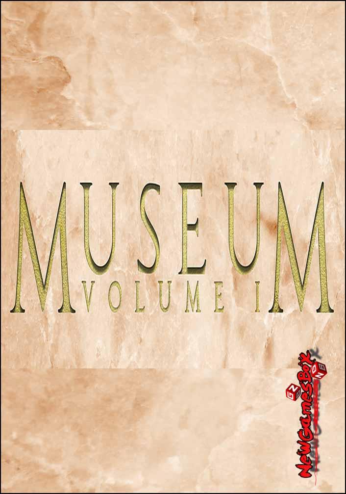 Museum Volume I Free Download