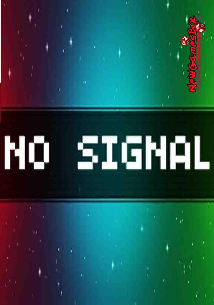 No Signal Free Download