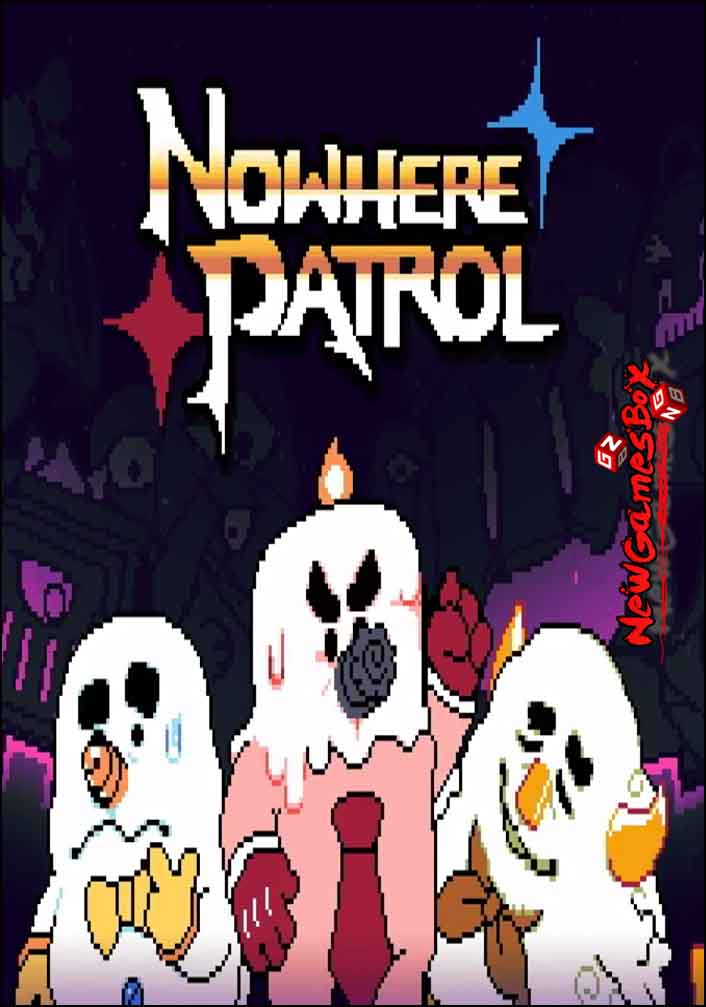 Nowhere Patrol Free Download