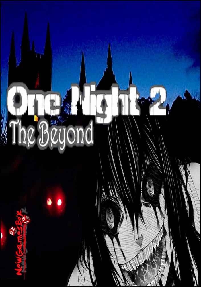 One Night 2 The Beyond Free Download