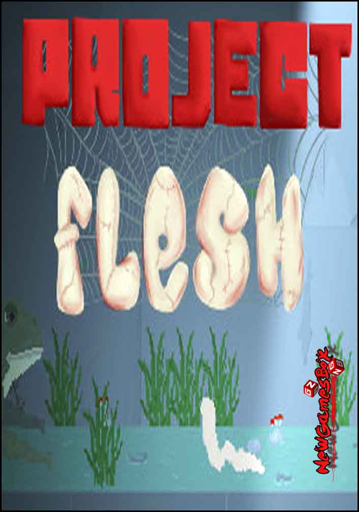 Project Flesh Free Download