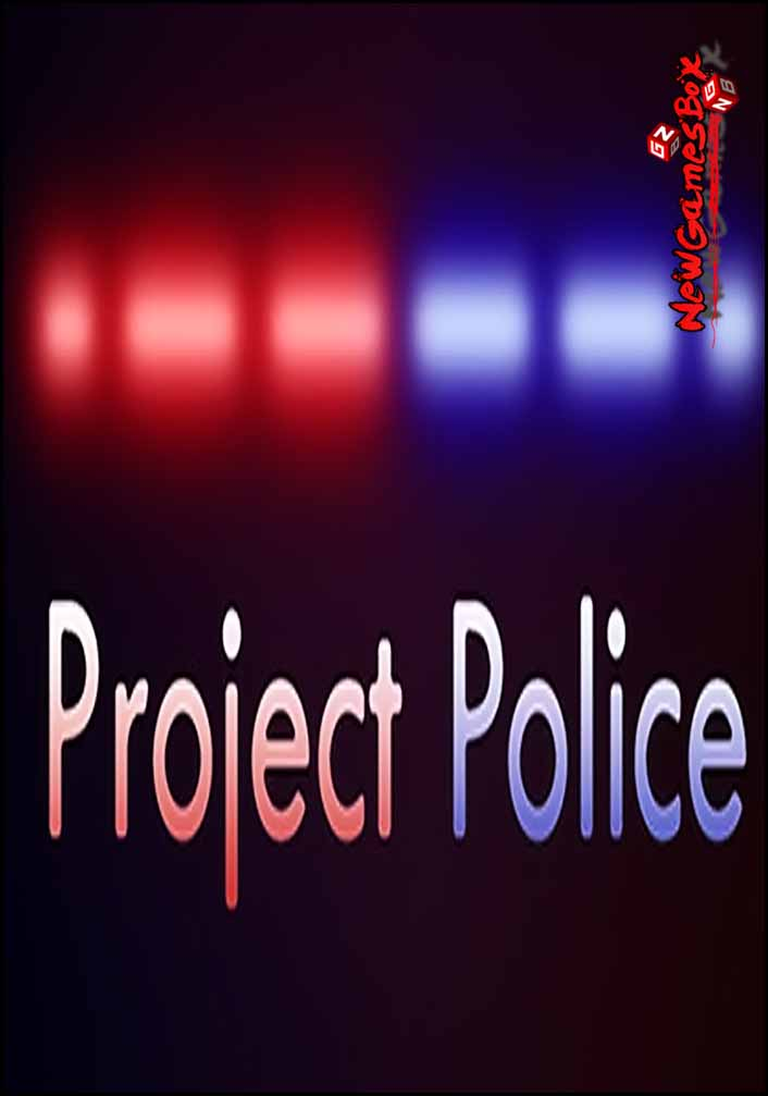 Project Police Free Download