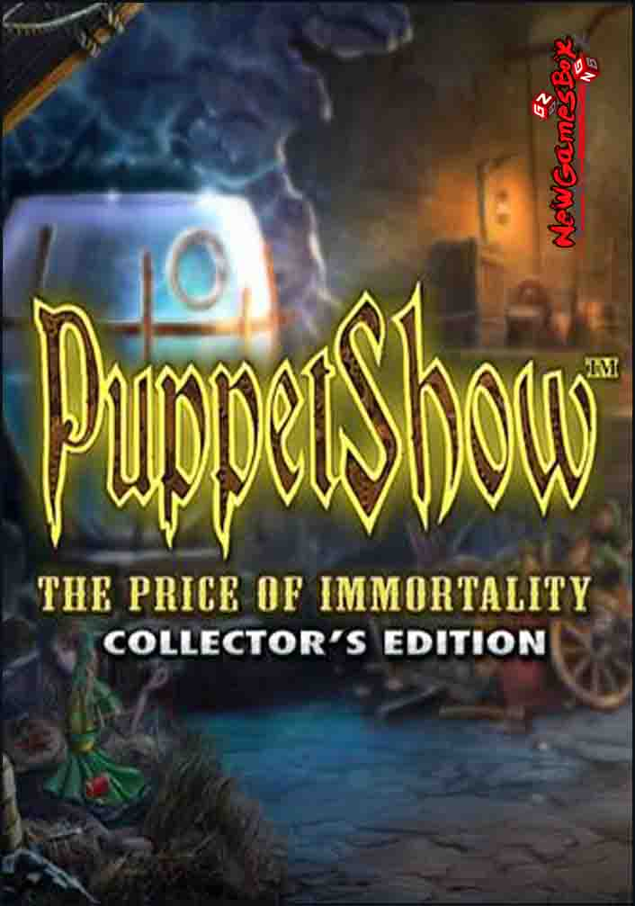 PuppetShow The Price Of Immortality Free Download
