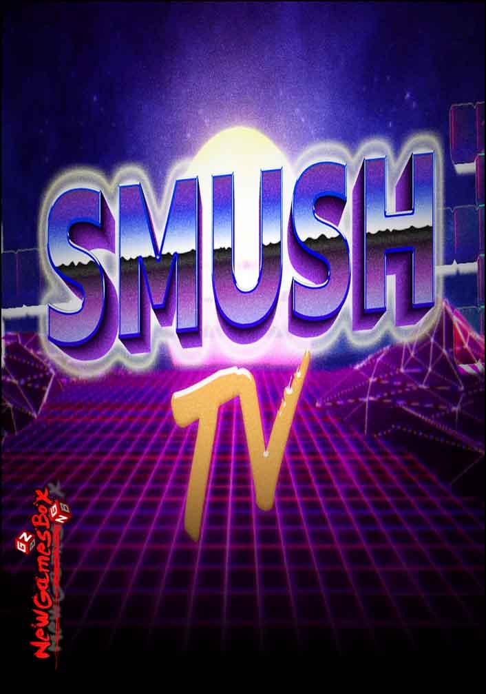SMUSH TV Free Download