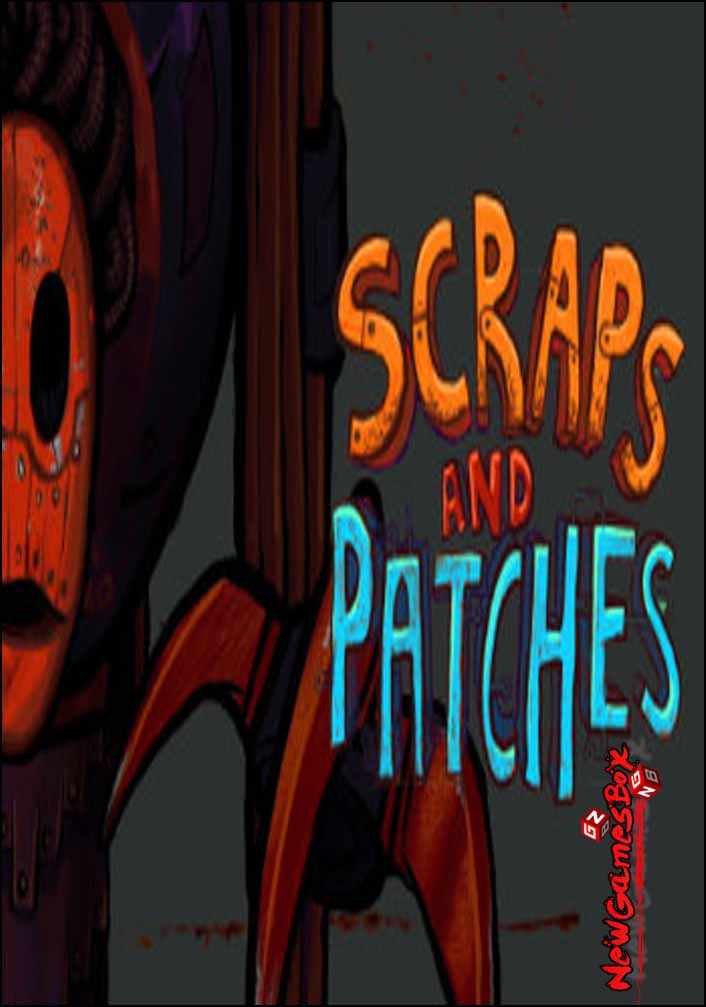 Scraps And Patches Free Download