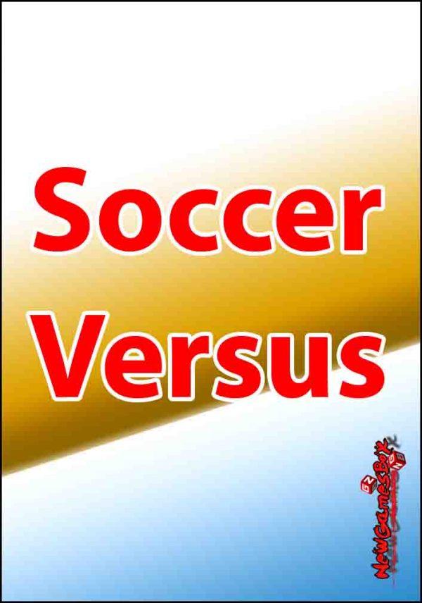 Soccer Versus Free Download