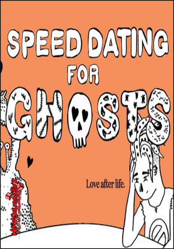 Speed Dating For Ghosts Free Download