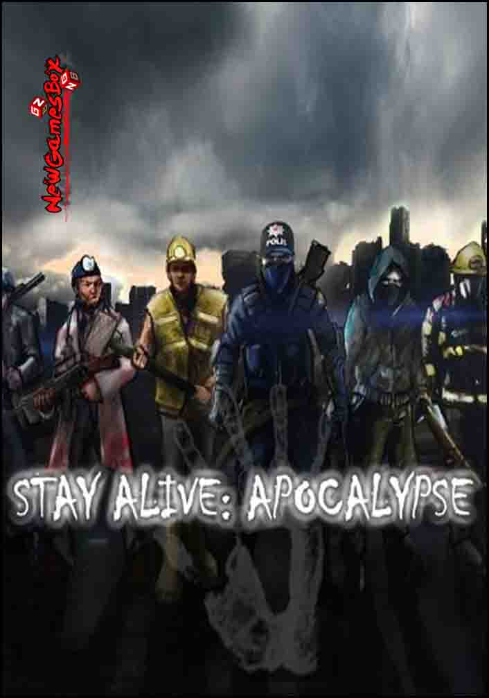 Stay Alive Apocalypse Free Download