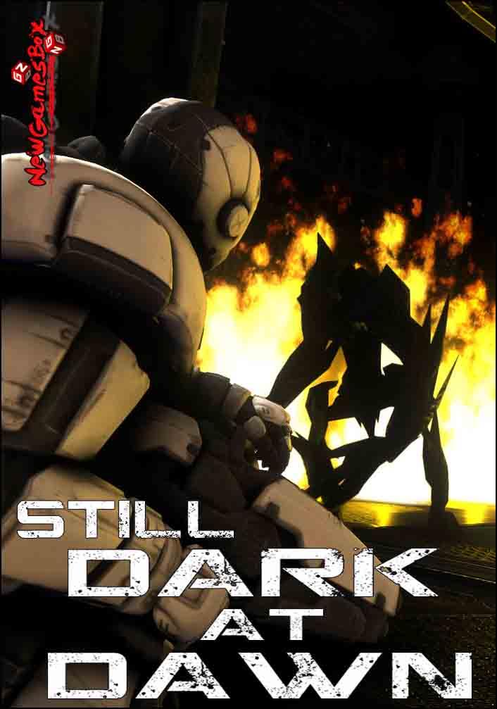 Still Dark At Dawn Free Download