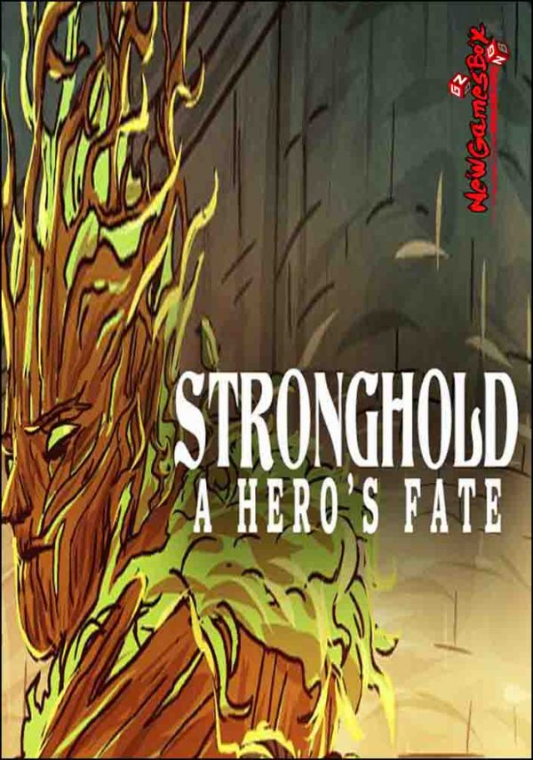 Stronghold A Heros Fate Free Download