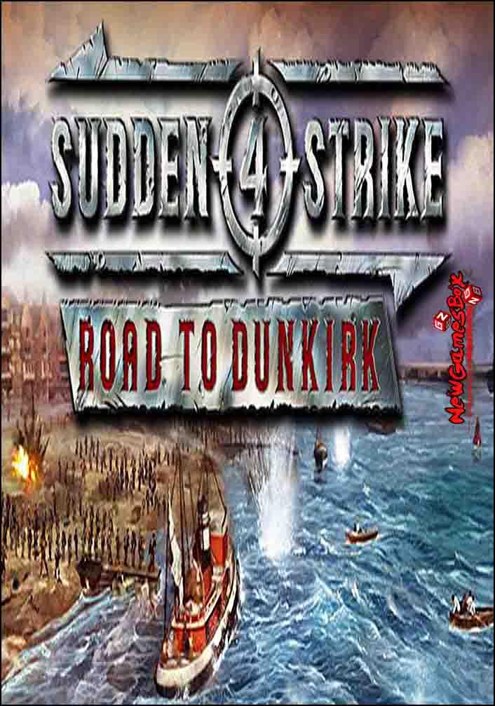 Sudden Strike 4 Road To Dunkirk Download