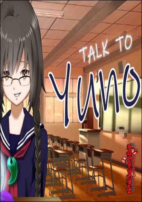 Talk To Yuno Free Download