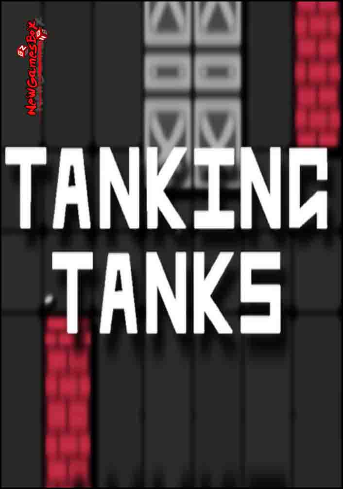 Tanking Tanks Free Download