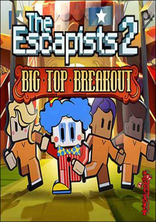 The Escapists 2 Big Top Breakout Download
