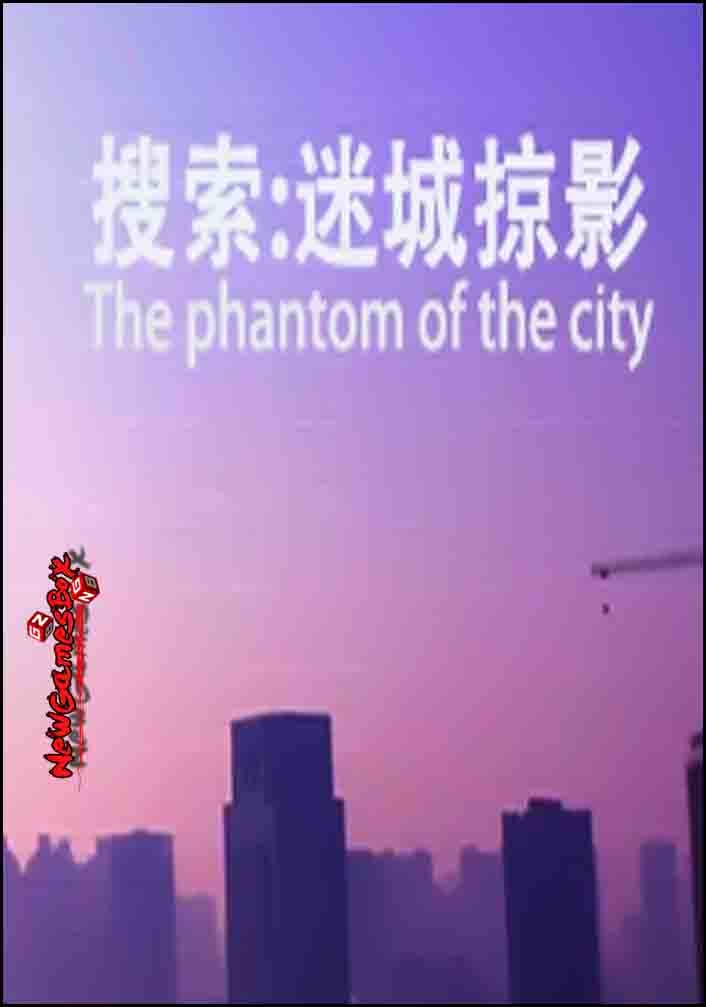The Phantom Of The City Free Download