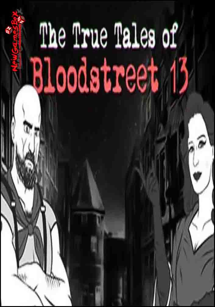 The True Tales Of Bloodstreet 13 Chapter 1 Free Download