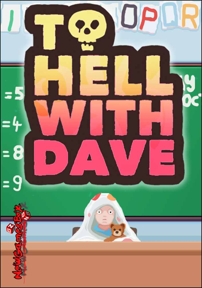 To Hell With Dave Free Download