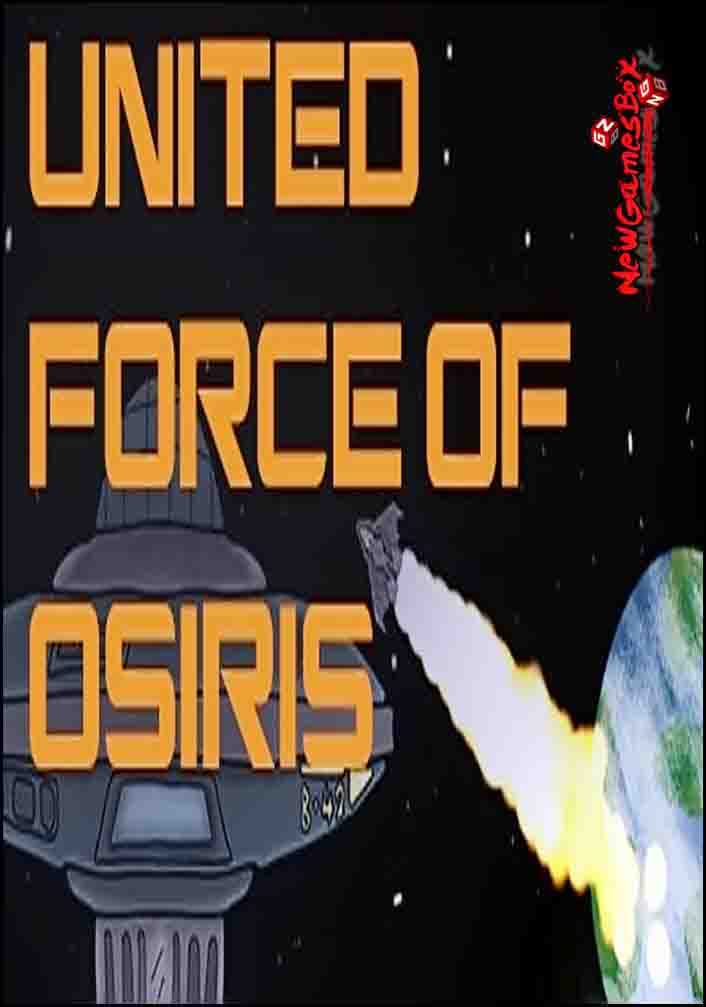 United Force Of Osiris Free Download