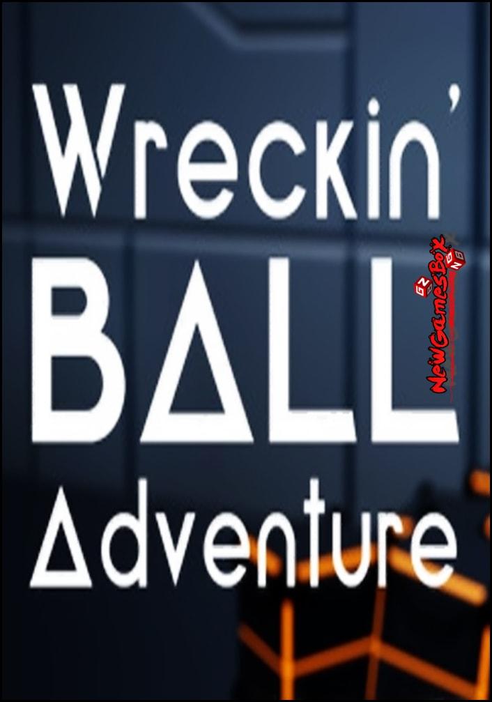 Wreckin Ball Adventure Free Download
