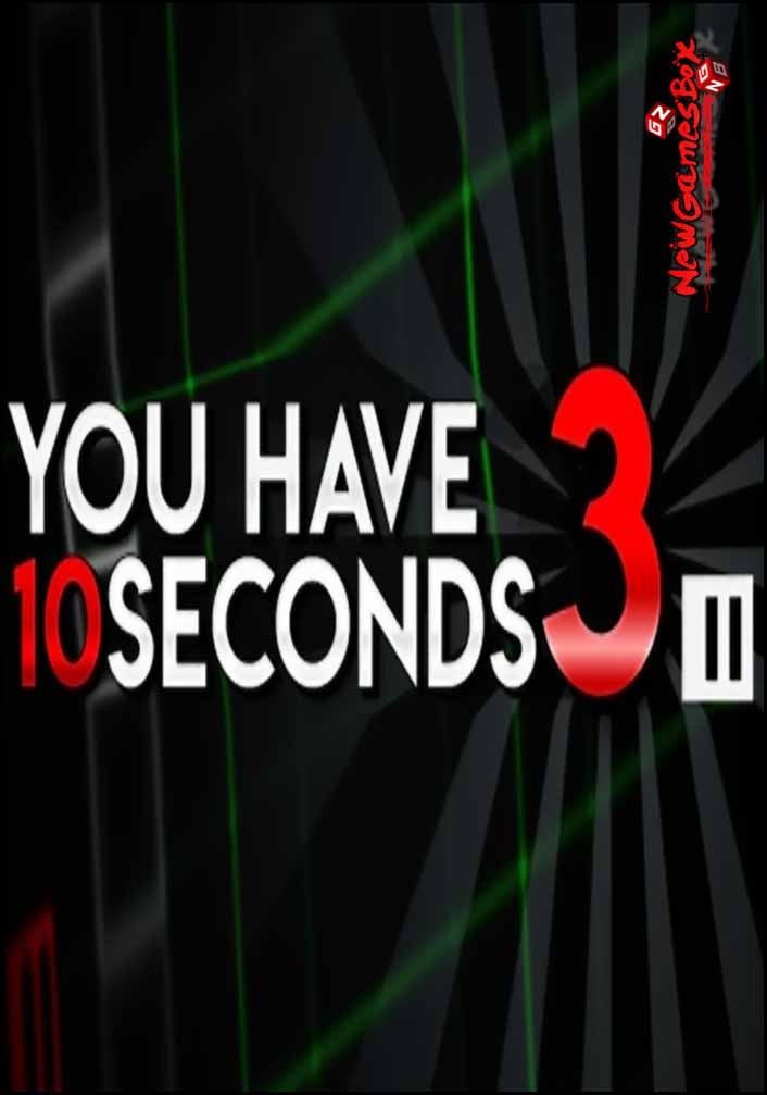 You Have 10 Seconds 3 Free Download